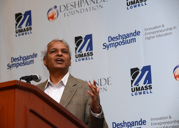 "Entrepreneur Gururaj ""Desh"" Deshpande was among the speakers during the fifth annual Deshpande Symposium on Innovation and Entrepreneurship in Higher Education, which drew more than 300 participants this week to the UMass Lowell Inn & Conference Center."