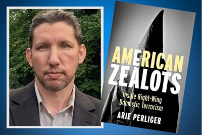 Prof. Arie Perliger's fifth book, American Zealots, takes a deep look into the world of the extreme right-wing.