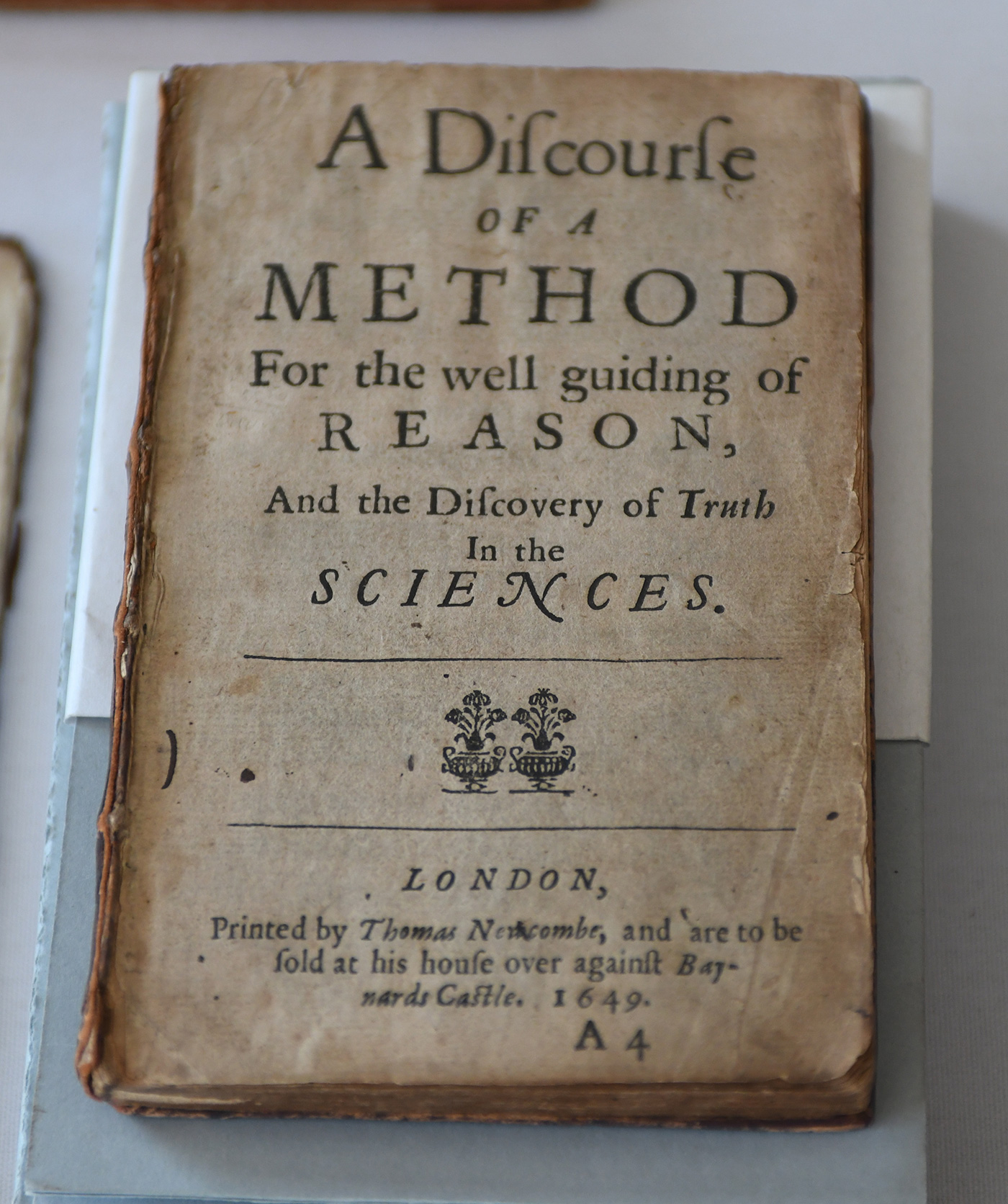 Book cover of A discourse of a method for the well guiding of reason, and the discovery of truth in the sciences by René Descartes