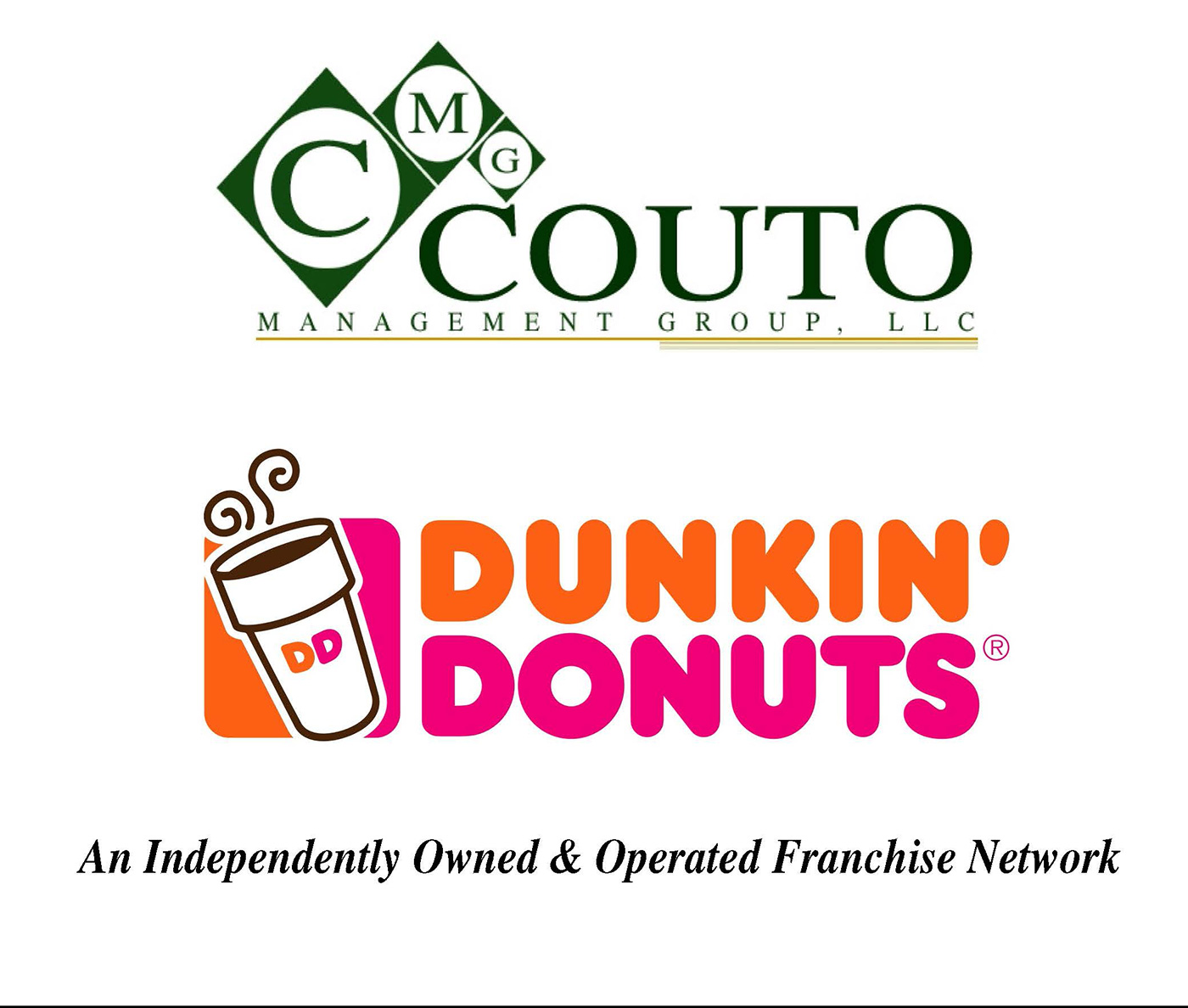 Couto Management Group owns and operates more than 60 Dunkin Donuts Stores in Massachusetts, the greater boston area and cape cod.