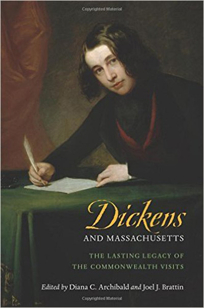 Dickens and Massachusetts: The Lasting Legacy of the Commonwealth Visits book cover