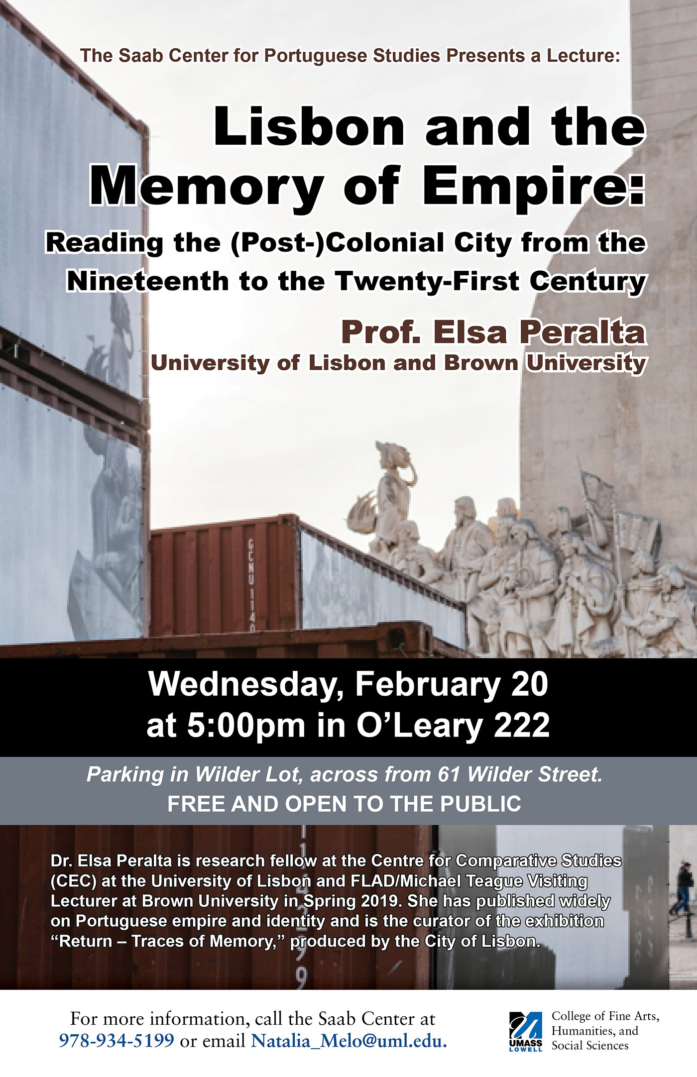 Poster for: Lecture on Lisbon and the Memory of Empire: Reading the (Post-)Colonial City from the Nineteenth to the Twenty-First Century by Prof. Elsa Peralta, University of Lisbon and Brown University at UMass Lowell's O'Leary Library on Wednesday, February 20, 2019 at 5 p.m.