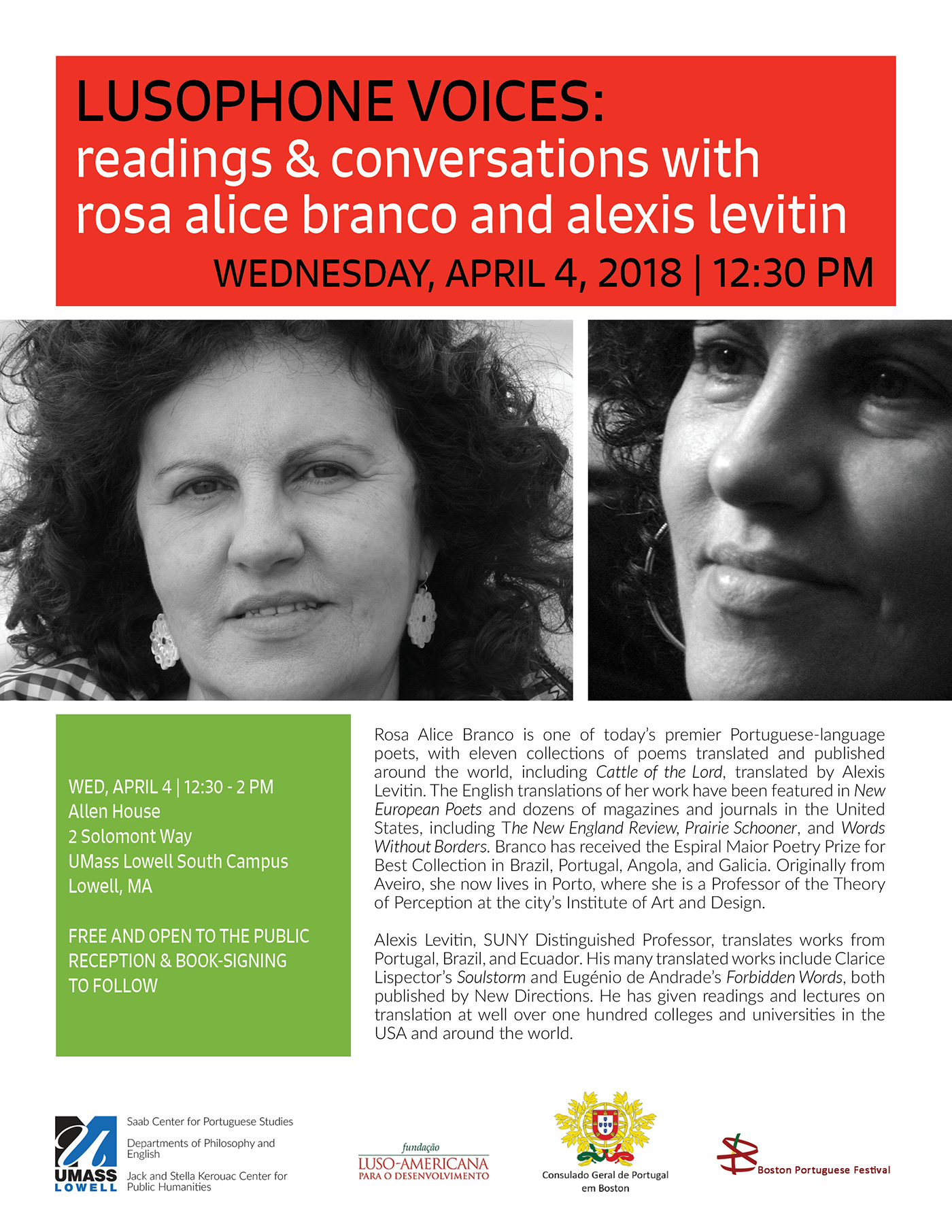 Lusophone Voices: Readings E Conversations with Rosa Alice Branco and Alexis Levitin. Wednesday, April 4, 2018 at 12:30 p.m.  Allen House, 2 Solomont Way, UMass Lowell South Campus, Lowell, MA  FREE AND OPEN TO THE PUBLIC RECEPTION & BOOK-SIGNING TO FOLLOW.