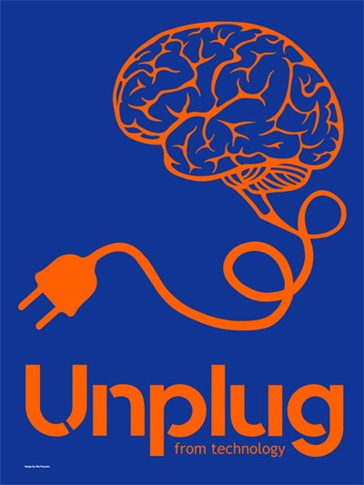 "Illustration of a brain, brain stem turns into a cord with a plug at the end, reads ""Unplug from technology,"" poster by Alex Twyman"