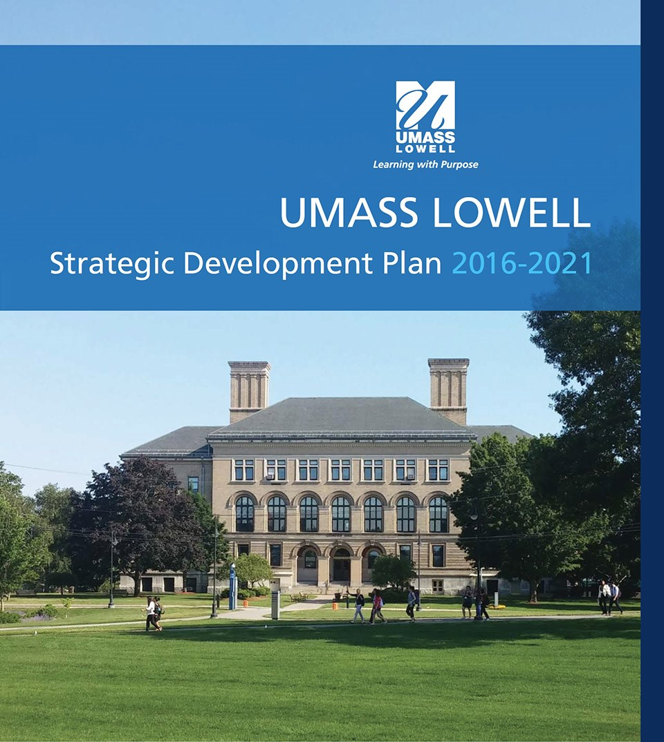 Cover of the UMass Lowell Strategic Development Plan 2016-2021