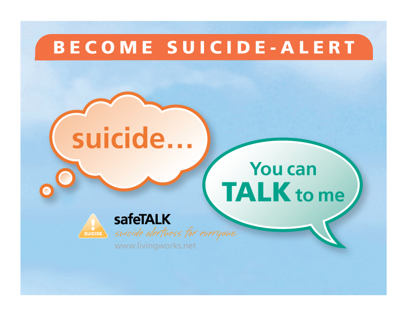 safeTALK infographic about talking about suicide. safeTALK is a half-day alertness training that prepares anyone 15 or older, regardless of prior experience or training, to become a suicide-alert helper.