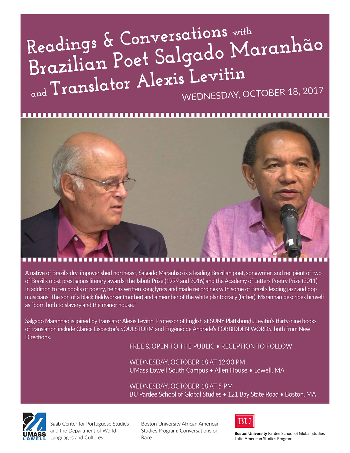 Flyer for event: Reading & Conversations with Brazilian Poet Salgado Maranhão and Translator Alexis Levitin. Salgado Maranhão is the best known poet of his generation in Brazil. Alexis Levitin has translated forty books, including Clarice Lispector's Soulstorm and Eugenio de Andrade's Forbidden Words (both from New Directions).
