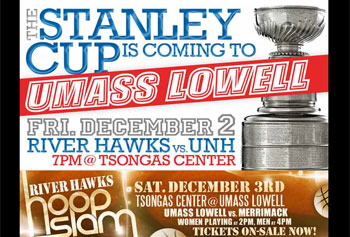 The Stanley Cup and Hoop Slam will keep the Tsongas Center at UMass Lowell busy this weekend.