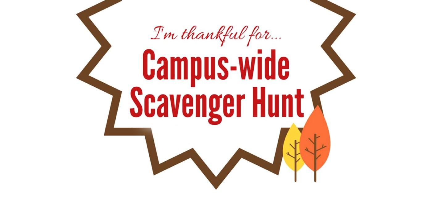 """I'm Thankful For"" campus-wide scavenger hunt graphic"