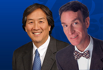 Bill Nye the Science Guy, right, and Howard Koh, assistant secretary for health of the U.S. Department of Health and Human Services, will be the university's Commencement speakers on May 17.
