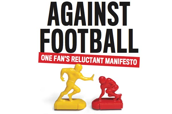 "Author Steve Almond, UMass Lowell's Kerouac Writer-in-Residence for 2016, will present a free program on campus on Tuesday, Feb. 9. His latest work is ""Against Football: One Fan's Reluctant Manifesto."""