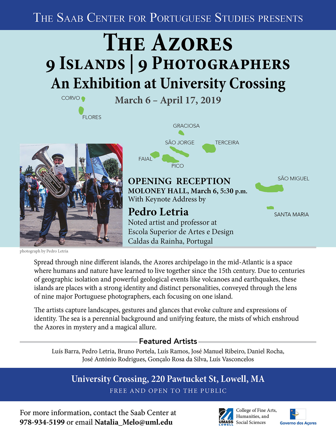 Poster for The Azores: 9 Islands | 9 Photographers An Exhibition at University Crossing at UMass Lowell March 6 - April 17, 2019. Opening Reception on Wednesday, March 6, 2019 at 5:30 p.m. at UMass Lowell's Moloney Hall at University Crossing.