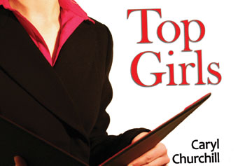 "UMass Lowell Theater Arts season kicks off with Caryl Churchill's ""Top Girls"" Oct. 27 to 30 with support from the Gender Studies program."